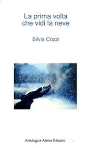 La prima volta che vidi la neve, by Silvia Cozzi