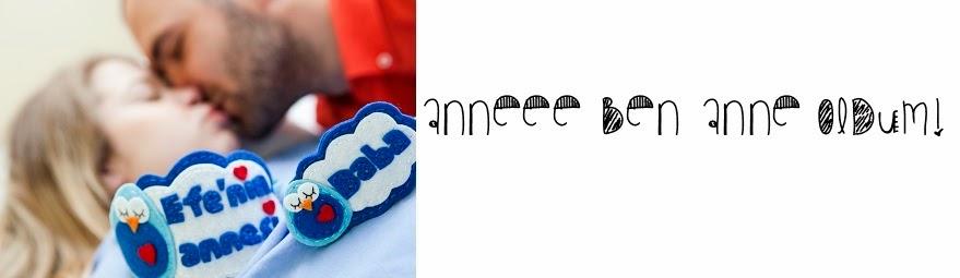 Anneeee Ben Anne Oldum!
