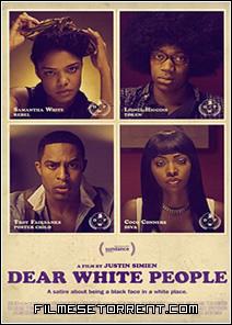 Queridas Pessoas Brancas Torrent Dublado