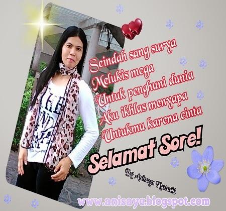 PUISI CINTA BY ANISAYU: Contoh Puisi Ucapan Pagi Siang ...
