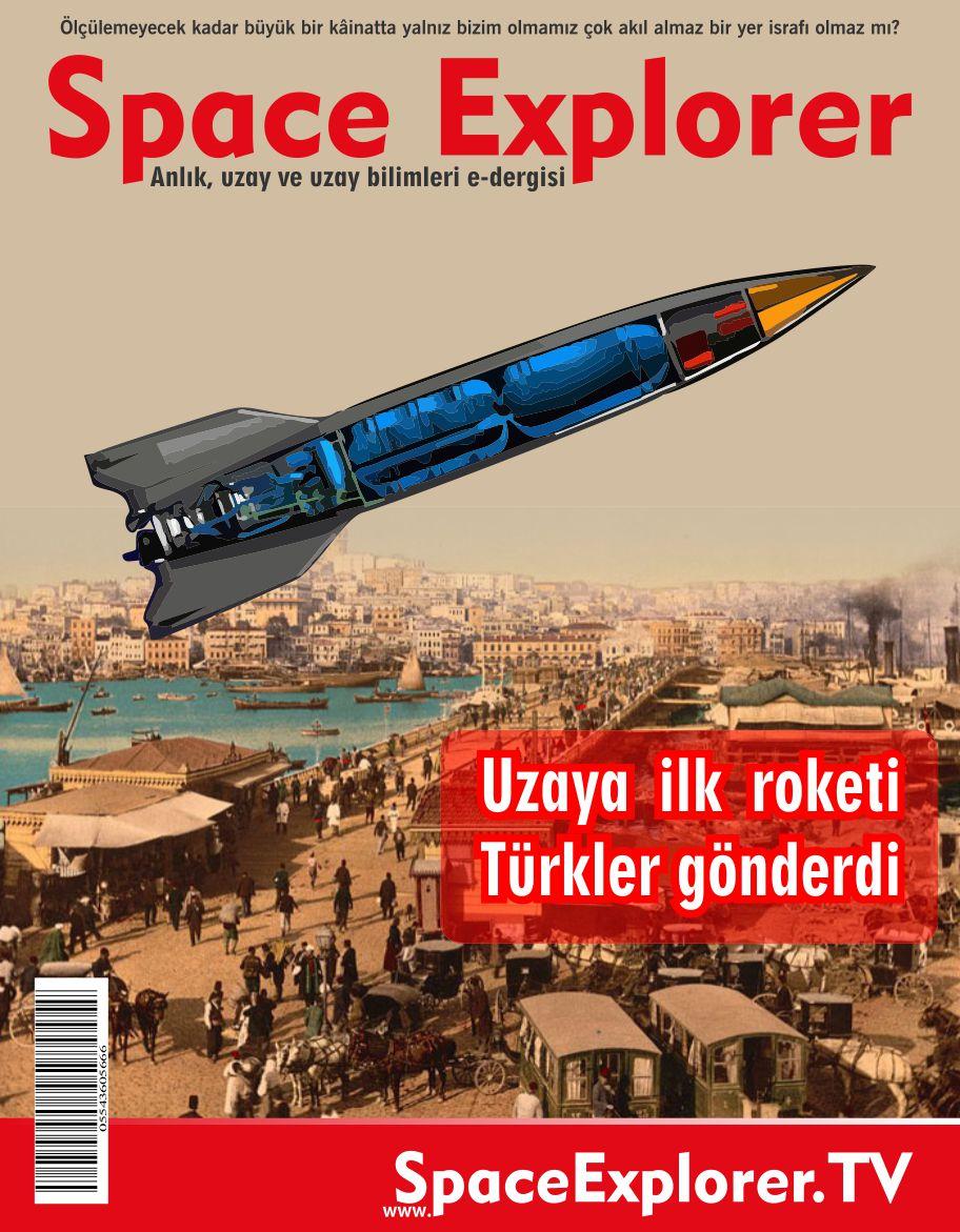 Uzaya ilk roketi Türkler gönderdi