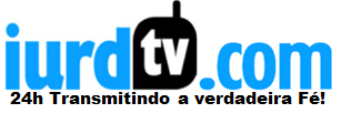 ASSISTA A IURD TV