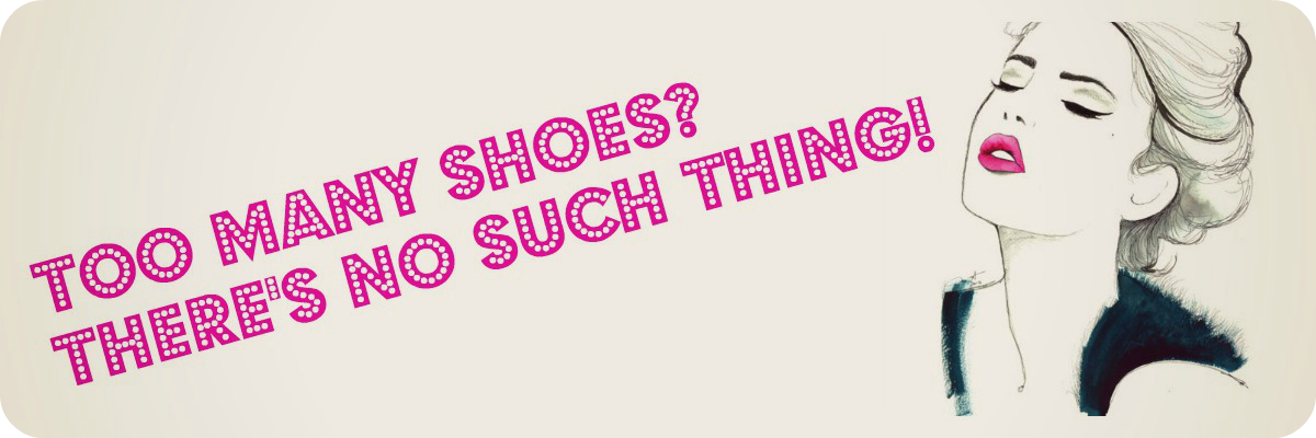too many shoes? there's no such thing!