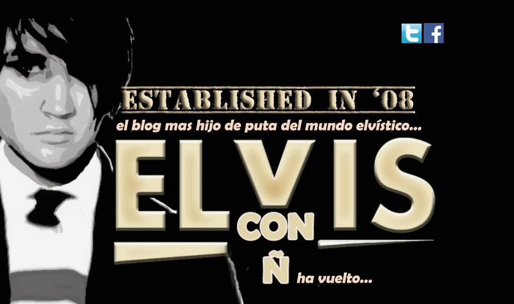 ELVIS CON Ñ