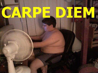 fat guy carpe diem