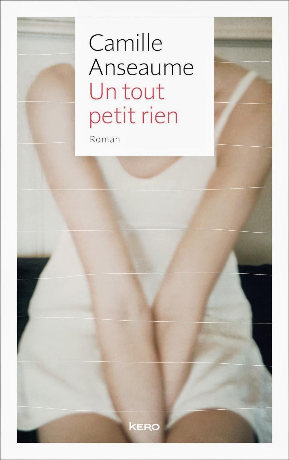 Un tout petit rien, Camille Anseaume