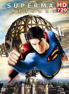 Superman Returns (El regreso) (2006) Online