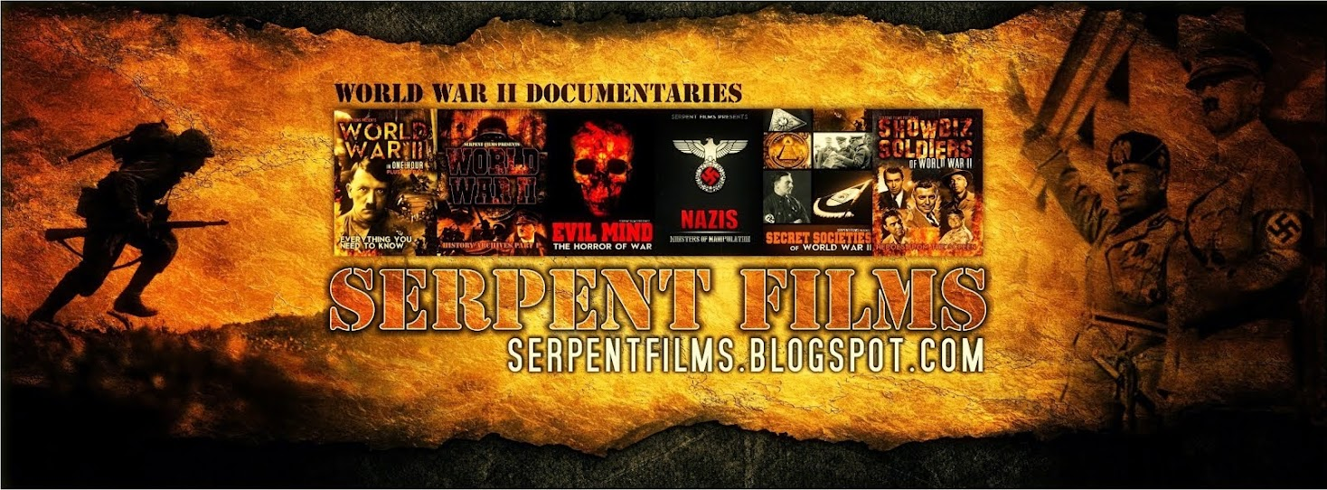 Serpent Films World War II Documentaries