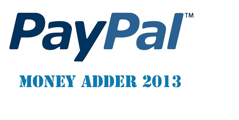 Paypal Money Adder 2013 - How to add money to paypal