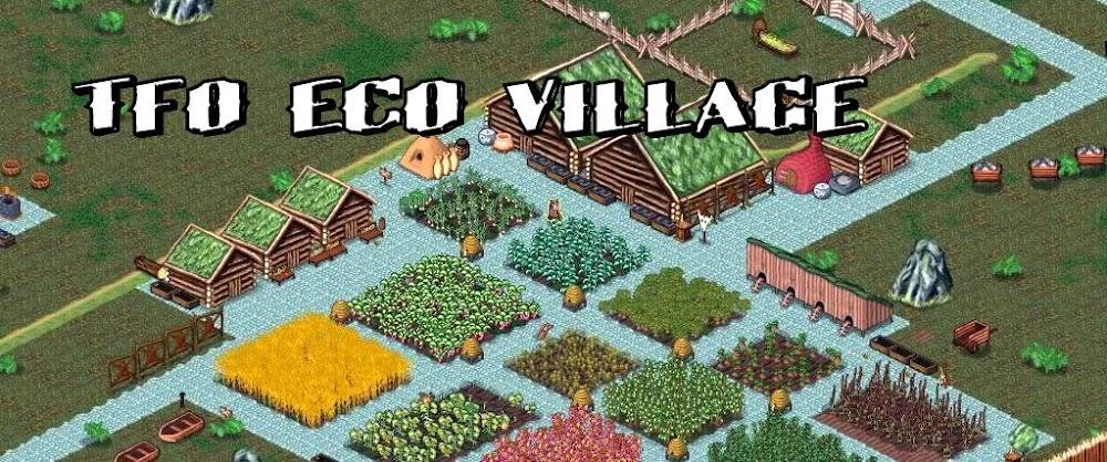 TFO Eco Village