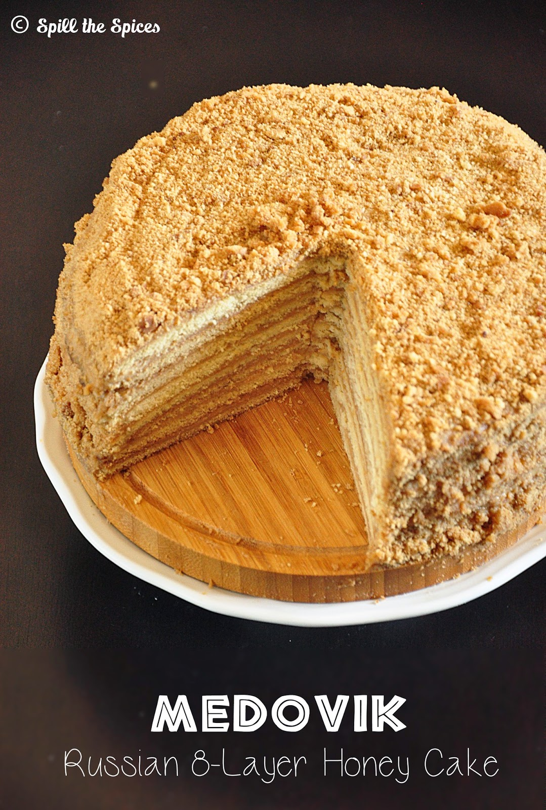 Medovik | Russian Honey Cake | Spill the Spices