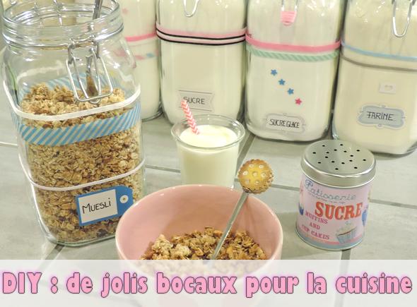 Diy de jolis bocaux pour la cuisine le blog de laura for Deco cuisine diy