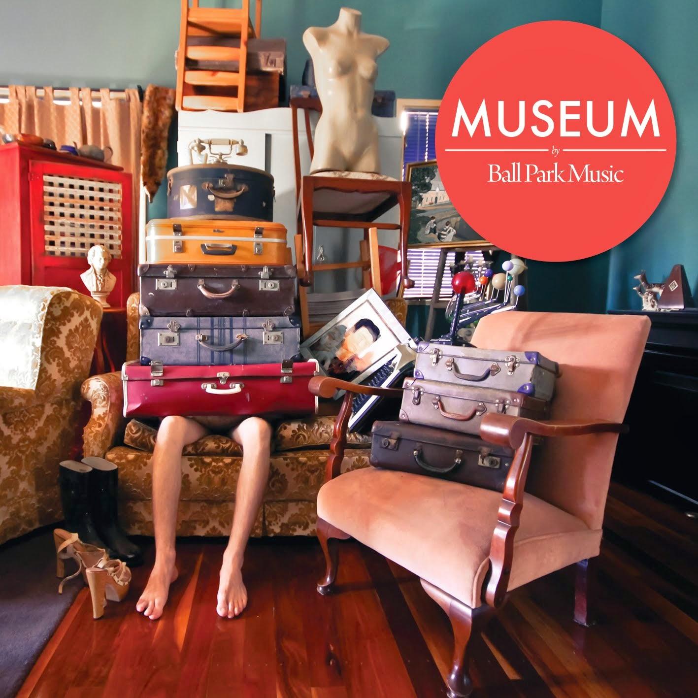 Ball Park Music - Museum