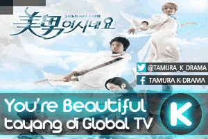 You're Beautiful || Global TV, Senin - Jum'at 13:00 WIB