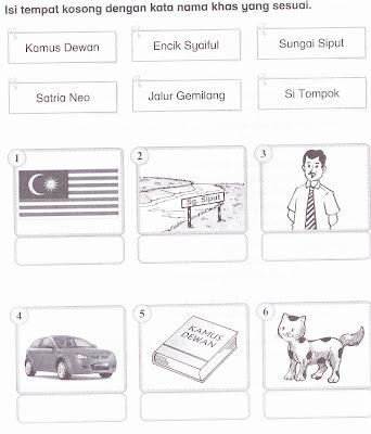 KSSR Bahasa Malaysia Tahun 1: Isi tempat kosong dengan kata nama khas