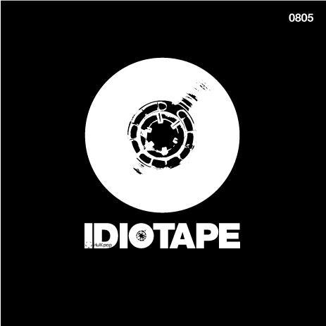IDIOTAPE – 0805 – EP