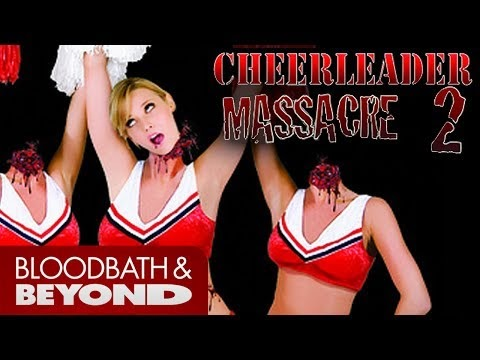 The B-Raters vs. Cheerleader Massacre 2