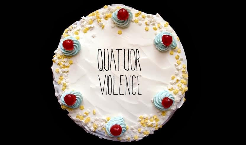 Quatuor Violence