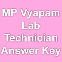 MP Vyapam Lab Technician Answer Key 2015