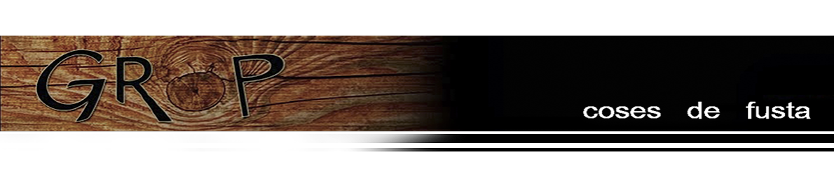 GROP coses de fusta