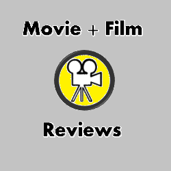 Movie and Film Reviews