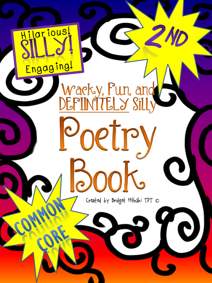 http://www.teacherspayteachers.com/Product/Wacky-Fun-and-Definitely-Silly-Poetry-Book-2nd-Grade-COMMON-CORE-630300