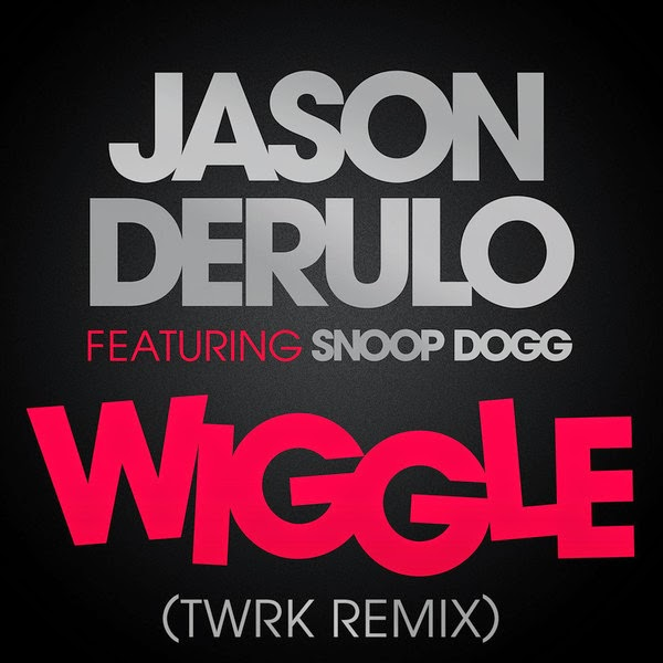 Jason Derulo - Wiggle (feat. Snoop Dogg) [TWRK Remix] - Single Cover
