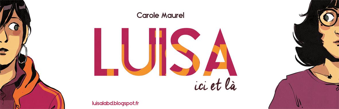 Luisa, ici et là .