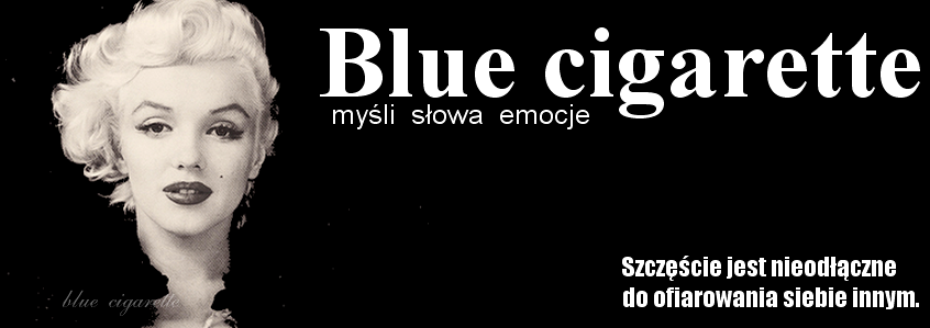 Blue cigarette.
