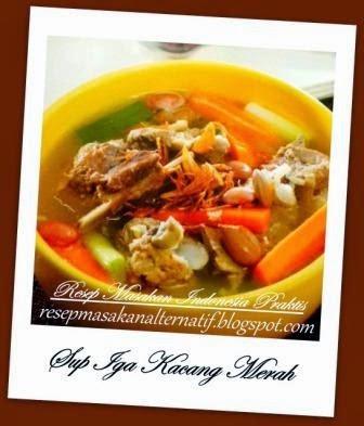 Resep Masakan dan Cara Membuat Sup Iga Kacang Merah