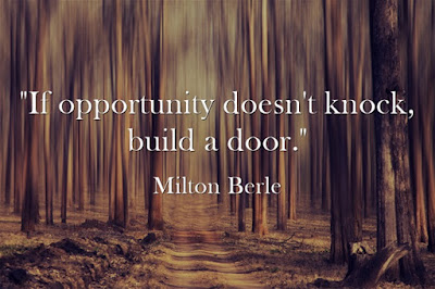 Motivational and inspirational quote on maximising opportunities