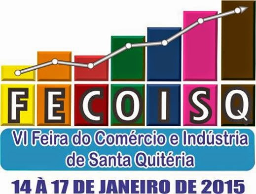 FECOISQ -DE 14 A 17 DE JANEIRO - CDL SANTA QUITÉRIA