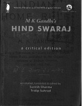 mk gandis hind swaraj Hind swaraj/ indian home rule mk gandhi and it is this bilingualism of hind swaraj that i gandhi wants 'swaraj' in the meaning he gives to it to.