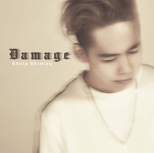 [Single] 清水 翔太 – Damage (2016.02.17/MP3/RAR)