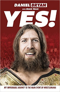 Yes! Daniel Bryan Book Bri Craig Tello Bella Autobiography review