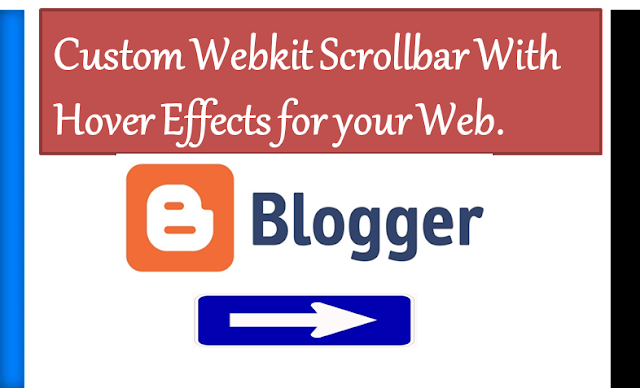 Custom scrollbar hover effects blogger, hover effects scrollbar blogger