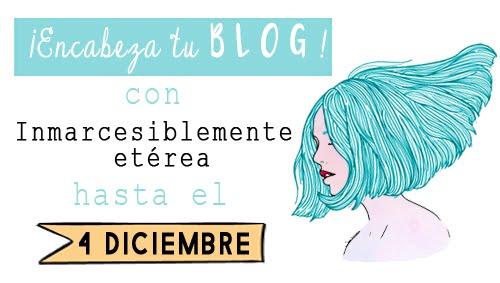 Sorteo en el blog Inmarcesiblemente etérea ~