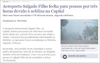 Critica Política. Porto Alegre não tem aeroporto no inverno.
