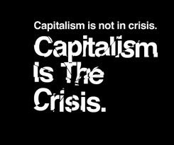 http://4.bp.blogspot.com/-nYaTDuDh_Ms/TwhdgJaeMuI/AAAAAAAACBM/HbHdaNAPfgg/s1600/246_capitalism_is_the_crisis_logo1.jpg