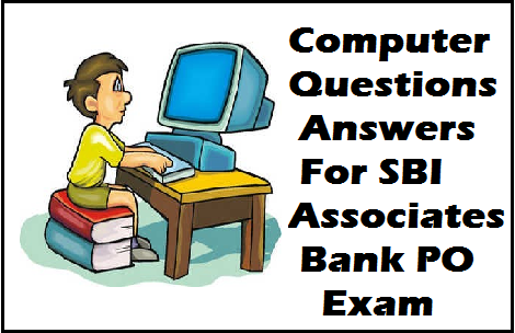 Computer Knowledge online aptitude test - Computer Question Paper For SBI  Associates PO Exam -IBPS PO 2014.