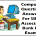 Computer Question Paper For SBI Associates PO Exam- Bank Job Aptitude Test