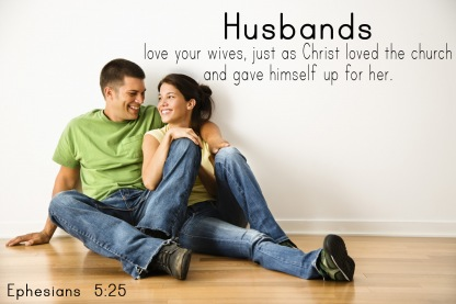 My Thought-filled Journey: Husbands, Love Your Wives (Part 2)