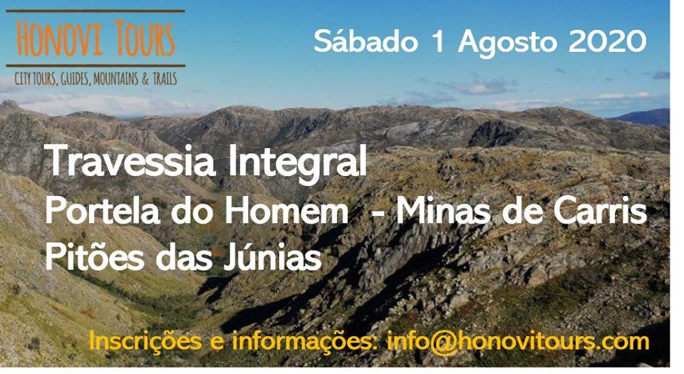 Travessia Portela do Homem / Minas dos Carris / Pitões Júnias - 1 de Agosto