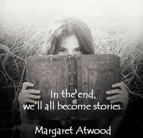 We all become stories...