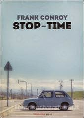 stop time by frank conroy an overview Summary recently viewed bids/offers stop-time frank conroy signed 1st edition/1st printing 1967 author's 1st book conroy, frank stop-time book club.