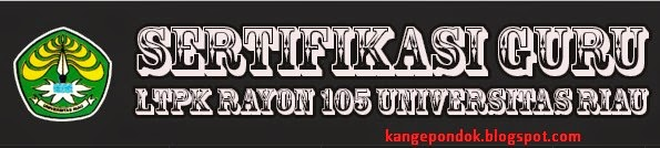 Info PLPG Tahap 5 dan Tahap 6 LPTK Rayon 105 Universitas Riau Kuota 2014