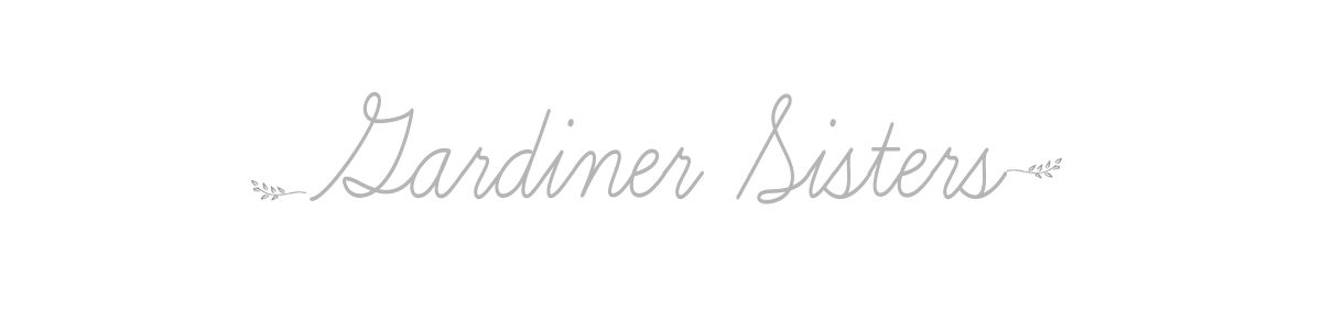 Gardiner Sisters Official Blog