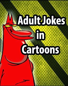 Adult Jokes in Cartoons