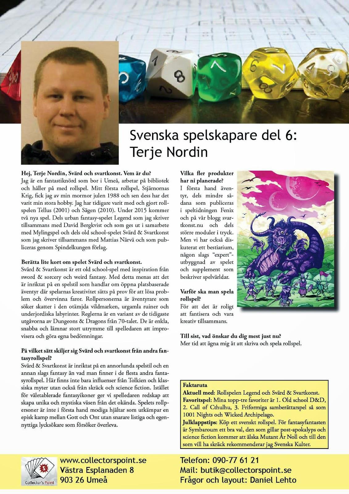Intervju med Terje Nordin om arbetet med Svärd & Svartkonst.