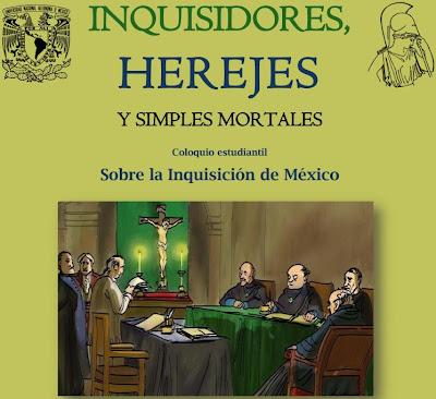 Coloquio estudiantil sobre la Inquisición de México